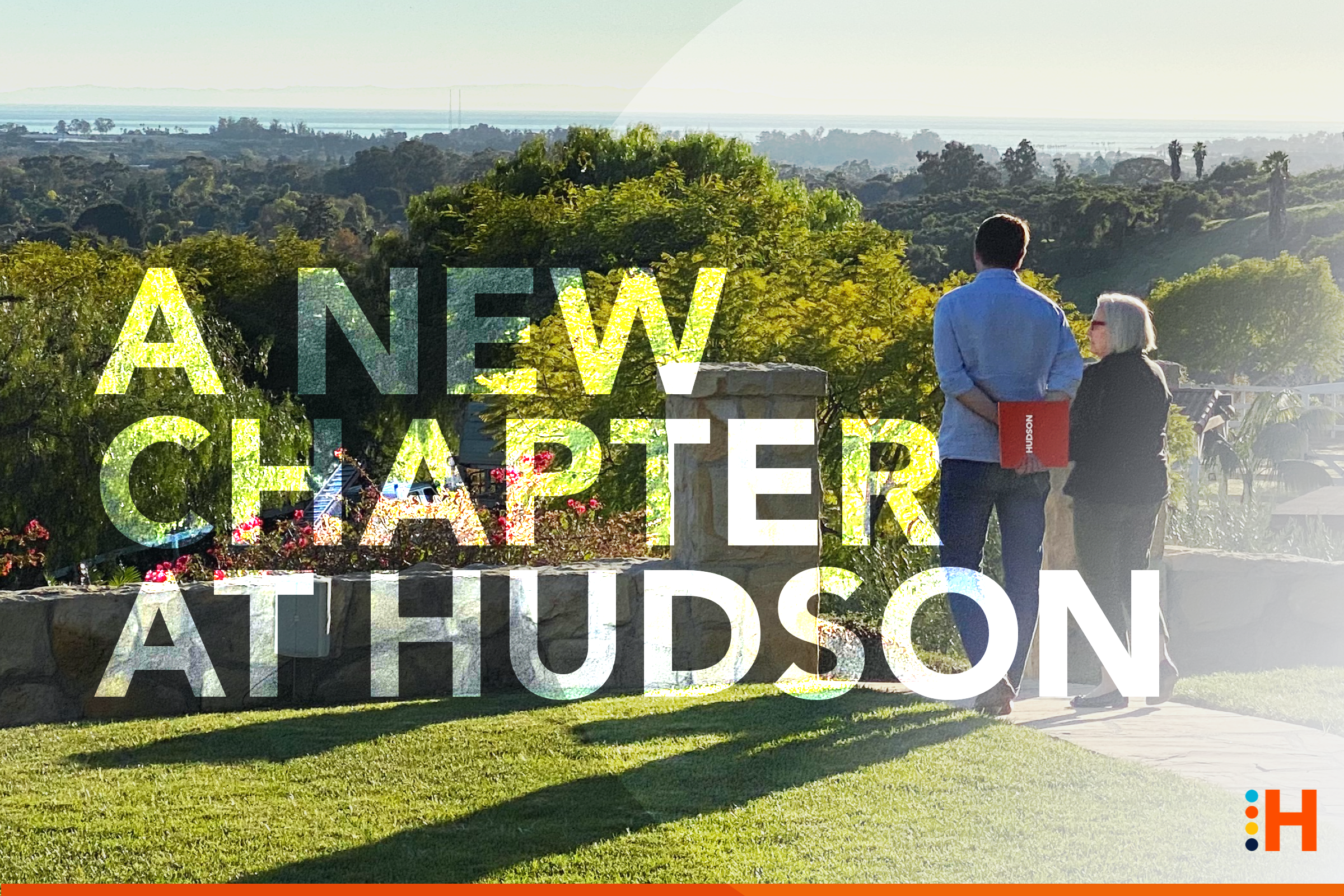 A New Chapter at Hudson: A Letter From Michael